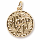 Gold Plated Always Twenty One Disc Charm by Rembrandt Charms