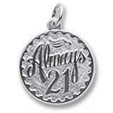 Sterling Silver Always Twenty One Disc Charm by Rembrandt Charms