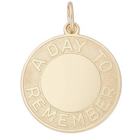 14k Gold A Day To Remember Disc Charm by Rembrandt Charms