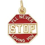 Gold Plated I'll Never Stop Loving You Charm by Rembrandt Charms