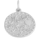 Sterling Silver Mother We Love You by Rembrandt Charms